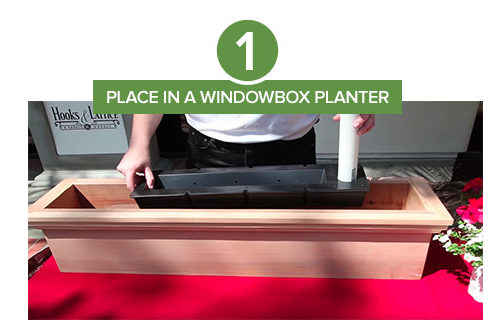 Step 1: Place Reservoir in Any Window Box Planter